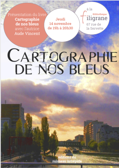 Cartographie de nos bleus : présentation du livre en présence de l'autrice Aude Vincent @ Bibliothèque Filigrane